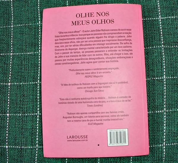 Resenha, livro, Olhe nos meus olhos, John Elder Robison, Larousse, asperger, autobiografia, quotes, sinopse, capa, e-book