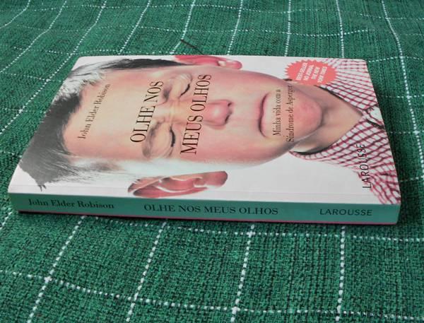 Resenha, livro, Olhe nos meus olhos, John Elder Robison, Larousse, asperger, autobiografia, quotes